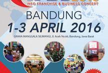 "FRANCHISE & BUSINESS CONCEPT EXPO ""BANDUNG, 1-3 APRIL 2016, GRAHA MANGGALA SILIWANGI / PAMERAN"