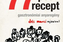 77 pesti recept (2014) / La novela gastronómica de mi madre.  Con ilustraciones de Marci Dés