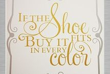 If the shoe fits... / Quotes about shoes. / by HeelsDiva