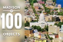 Madison in 100 Objects / These 100 objects that represent Madison, Wis., are presented by the staff of the Wisconsin State Journal.