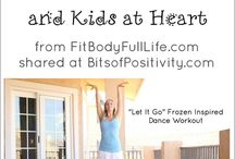 I Like To Move It....Move It! / Whether you dance, run, or work out at the gym or at home, get up a move!  It does a body good.  Start your children early on stress relieving and fun exercise.