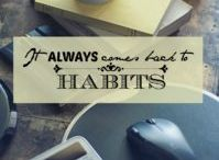 The Power of Habits {Group} / Group board for tips, articles, blog posts and quotes about habits and how powerful habits can be for creating a successful life. To join: follow Michelle (thisbloggingbiz) and email me at thisbloggingbusiness@gmail.com. Share the love! :-)