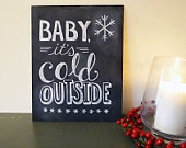 Baby, its cold outside  / by Danielle