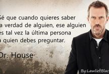 Healthy Quotes from House