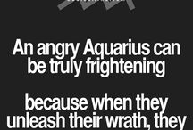 Aquarius / The sign that describes me and a lot of people in the world