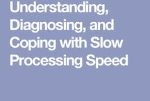 Slow processing
