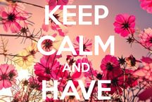 Keep calm & ...