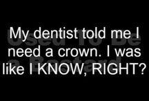 Dental / by Jennifer Smith