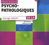 2.6 Processus psychopathologiques / Découvrez les livres du Centre de documentation concernant l'UE 2.6.