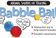 "Babble Balls / The Babble Balls are interactive toys that talk or make exciting animal sounds when touched. The improved technology is so sensitive it can be triggered by a pet breathing on it, or just by the vibration of a pet walking past it. When play is finished, the Babble Ball turns off automatically and waits to be touched again. Pets think it's actually alive! Babble Balls now come in the wisecracking ""Talking"" series, and the ""Animal Sounds"" series."