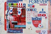 Forever Grateful Parades Article by: Lisa Swift May 2013 / by Scrapbooking.com Magazine