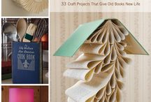 Recycle Books / Have old books try these crafts.