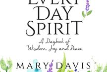 Every Day Spirit Daybook / Every Day Spirit: A Daybook of Wisdom, Joy and Peace is a book of powerful daily messages that change us from within. Find the beauty, joy and peace that you seek. Every day.