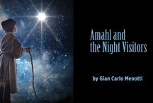 Amahl & the Night Visitors / Central City Opera performs AMAHL & THE NIGHT VISITORS in Denver/Highlands Ranch, December 4-6, 2014. This pin board reflects history on the production, dramaturgical information, craft ideas to supplement it....and more!