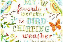 Sayings I like / by Jeri Seefeldt