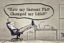 Get your Instant PhD now! / Instant PhDs make for instant wins in life!