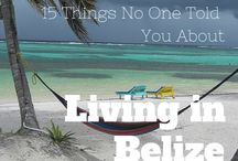 Belize / Living and working in Belize.