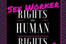 Sex Workers Rights / News and Content supporting Sex Workers