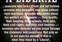 liberal / by Ron Moyers