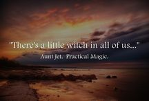 There is a little Witch in all of us..... / Magic