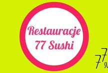 Restauracje 77 Sushi / #77sushi #restauracja www.77sushi.com