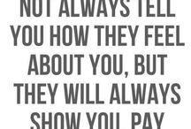 Quotes / by Katrina Tingle