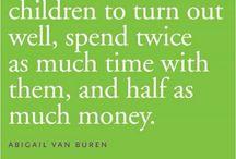 Parenting Truths  / by Ruth Rangel