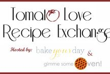 Tomato Love / The Tomato Love Exchange along with other tomato recipes I fancy. / by Judith Ryder