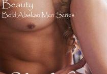Bold Alaskan Men Series
