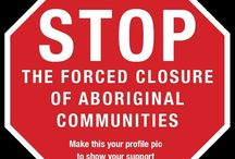 Stop the Forced Closure of Aboriginal Communities / This board is about the forced closure of Aboriginal communities in Western Australia by the Barnett government.