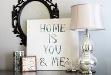For the Home / by Ashley Judy