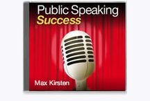 """Public Speaking / In this program Max Kirsten explains how speakers at all levels can easily learn to give 'world-class' presentations. In a matter of hours, your speech's content and delivery can be transformed from """"muddled to mesmerising."""""""