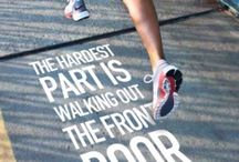 Get out that door! / Inspiration to keep pounding that pavement!