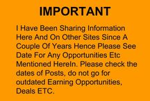 Please check the dates of Posts, do not go for outdated Earning Opportunities, Deals ETC. / Please check the dates of Posts, do not go for outdated Earning Opportunities, Deals ETC.