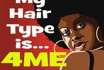 Natural Hair Mantras / Inspirational Sayings About Natural Hair
