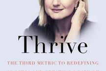 Thrive / Pins about author Arianna Huffington and her book, Thrive