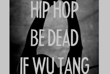 Hip Hop Thoughts / by Lana Frederick