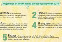 """World Breastfeeding Week 2015 / Get ready for Aug. 1-7, 2015! World Breastfeeding Week is a coordinated effort by those concerned with the protection, promotion and support of breastfeeding worldwide. This year's theme is """"Breastfeeding and Work: Let's Make it Work!"""" If we work together, we *can* make it work!"""