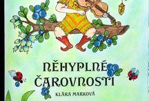 My colouring - Tenderful Enchantments/Něhyplné čarovnosti / Colouring book: Něhyplné čarovnosti / Tenderful Enchantments, Klara Markova