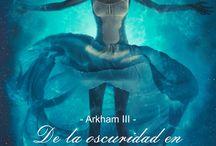 Arkham - III - De la oscuridad en Estambul / Publicidad de la novela que cierra la Trilogía Arkham.