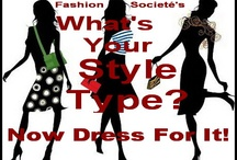 Whats Your Style Type? Now Dress For It! / by Fashion Societé