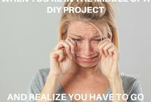 Memes for DIY, Craft and Home Decor Lovers / If you love DIY projects, craft projects, home decor and interior design, then these memes are for you! This board is full of the funniest DIY and craft memes out there.
