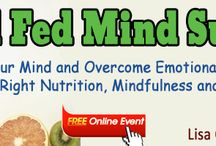 The Well Fed Mind Summit / I am hosting a FREE online tele-summit where renown experts will give you their top tips and strategies on overcoming emotional eating with the right mindset, nutrition and movement!