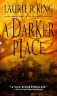 Laurie R King standalones / A Darker Place, Califia's Daughter, Folly, and Keeping Watch