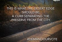 McDowell Sonoran Preserve / #NoDDC #NoDesertEdge Save our Preserve from commercial development!