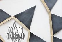 Chalk Board / by Pam Lunnon-Brown