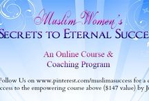 Contest to Win Free Online Course ($147 value) / Like and follow our pinterest page to have a chance to win free access to Muslim Women's Secrets to Eternal Success online course ($147 value) before July 7th.