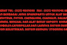Spare Part XGMA Hp : 081281000409 / Sparepart XGMA Tel : (021) 4801098   Fax : (021) 4801046 Hp :081281000409 Kami menyediakan berbagai jenis spareparts untuk alat berat China seperti Shacman, Howo Sinotruk, Foton, Chenglong, Changlin, Dalian, Foton, XGMA Engine parts Cummins, Weichai, dan alat berat seperti  komatsu , excavator , Hyundai,hitachi ,kobelco,caterpillar,dan lainnya Sistem Rem, Sistem Pendinginan, Sistem Kelistrikan, Sistem Kemudi/ Steering dan Accessories lainnya.