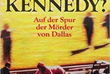 Kennedy-Attentat 22.11.1963 / Verschwörung & Tatsachen