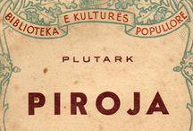 Letteratura Albanese, Distaptur, Piroja, Plutarco, Sotir Papahristo, Vite Parallele